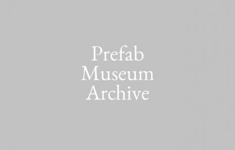 The Moving Prefab Museum and Archive project