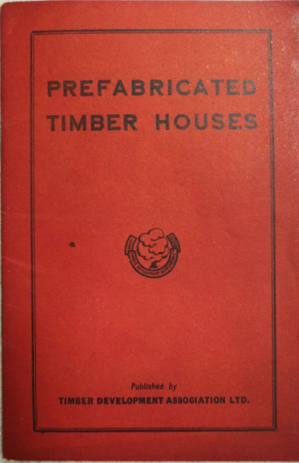 Prefabricated Timber Houses. Published by Timber Development Association Ltd.